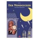 Der Mondgucker Ulf K. SIGNIERT