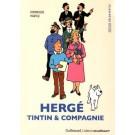 Tim und Struppi Hergé Tintin & Compagnie (FR)