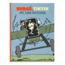 Tim und Struppi Hergé, Tintin et les avions (FR)