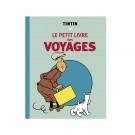 Tim und Struppi Tintin Le petit livre des voyages (FR)