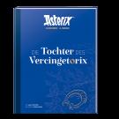 Asterix 38 Tochter d. Vercingetorix Superluxusausgabe