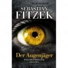 Der Augenjäger von Sebastian Fitzek SIGNIERT