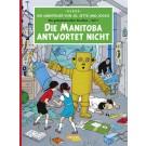 Die Abenteuer von Jo, Jette und Jocko # 1 Die Manitoba ...