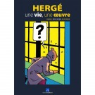 Tim und Struppi Hergé une vie, une oeuvre Catalogue (FR/DE)
