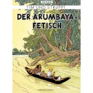Tim und Struppi Farbfaksimile 5 Der Arumbaya-Fetisch