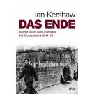Das Ende Kampf bis in den Untergang Ian Kershaw