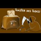 Nichtlustig Toaster des Todes